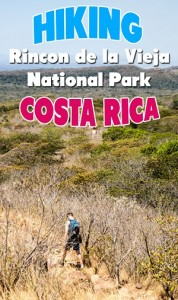 hiking rincon de la vieja national park - tips for hiking the trails at the national park, including the Las Pailas sector and to the waterfalls