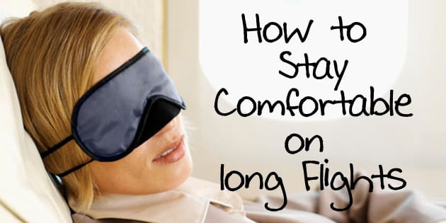 how to stay comforatble on long flights