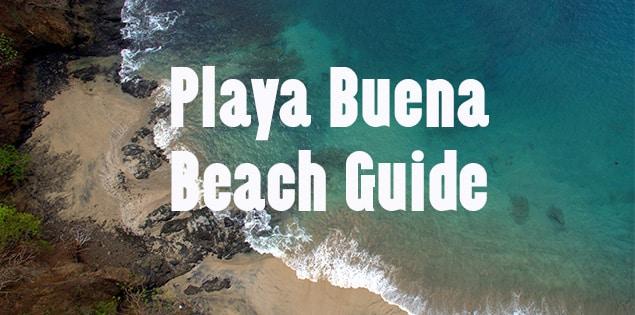 guide to enjoying playa buena in costa rica - our favorite secret beach