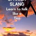 Costa Rican Sayings - learn to talk like a Tico