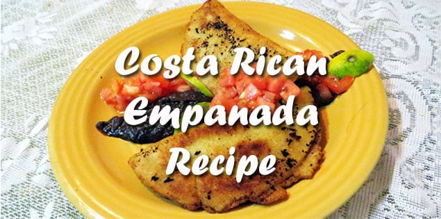 costa rican empanadas recipe - easy recipe that doesn't take more than 30 minutes to make. Learn how to make empanadas the Costa Rican way
