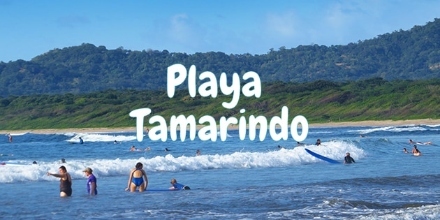 Tips for visiting Playa Tamarindo, a big surfing beach town in Guanacaste, Costa Rica
