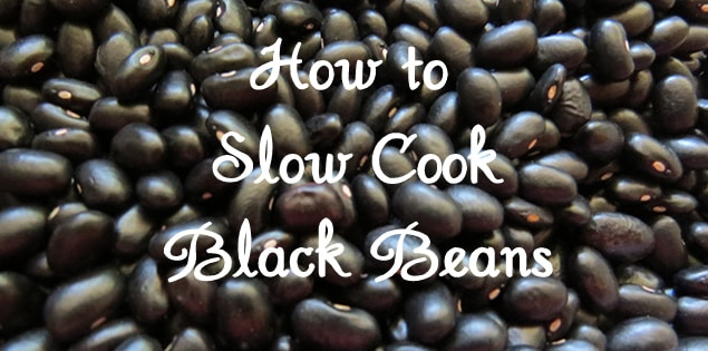 slow cook black beans