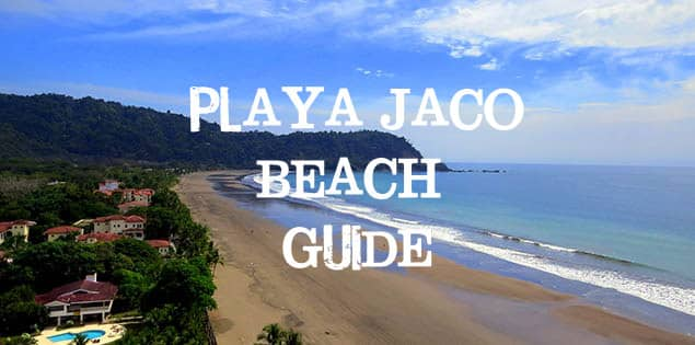 Tips for visiting Playa Jaco, a surfing beach town in Costa Rica