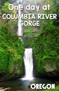 How to spend 1 day at the Columbia River Gorge in Oregon
