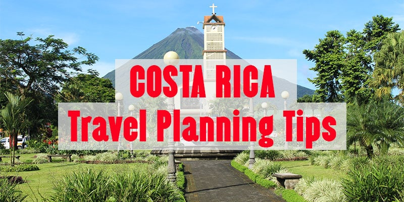 costa rica travel planning - all our articles and posts about planning a trip to Costa Rica including how to get around, how to find accommodation, and other travel tips