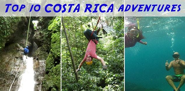 Top 10 adventure activities in Costa Rica. Adventure junkies can't miss this!