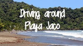 driving around playa jaco featured