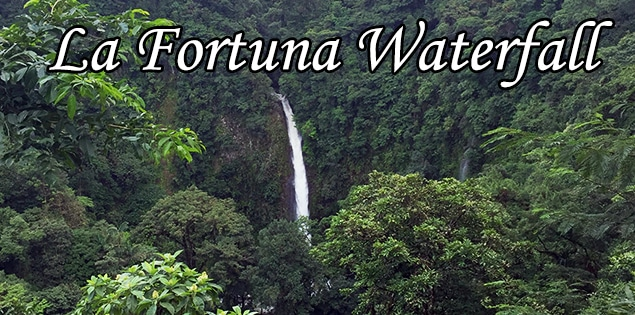 Tips for visiting the La Fortuna waterfall in Arenal