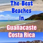 the best beaches in guanacaste costa rica