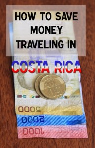 how to save money traveling in Costa Rica
