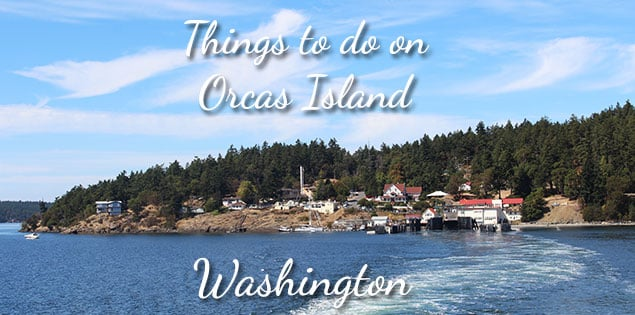 things to do on orcas island featured