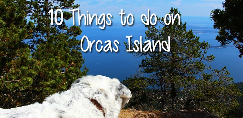 things to do on orcas island, san juan islands