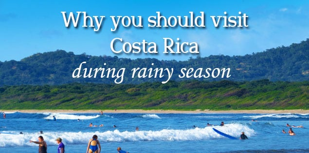 why you should visit costa rica in rainy season - many people visit costa rica in dry season but rainy season has less people, it's more green and so much more factors that make a visit in the rain special