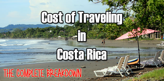 cost of traveling in Costa Rica - the complete breakdown of how much hotels, transportation, food, tours, souvenirs and tips cost. Also includes money saving advice and a budget guideline so you can see what kind of vacation you'll have according to how much you spend