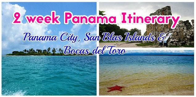 2 week Panama itinerary - Bocas del Toro, Panama City and San Blas Islands