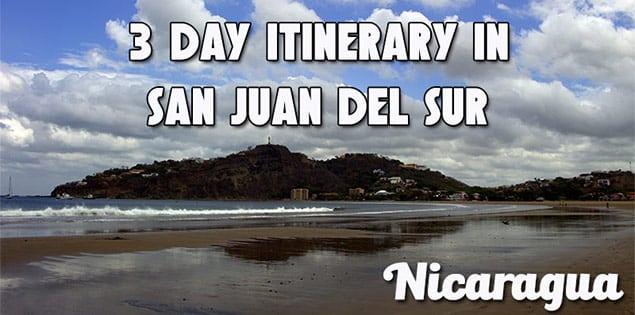 3 day itinerary in san juan del sur, nicaragua