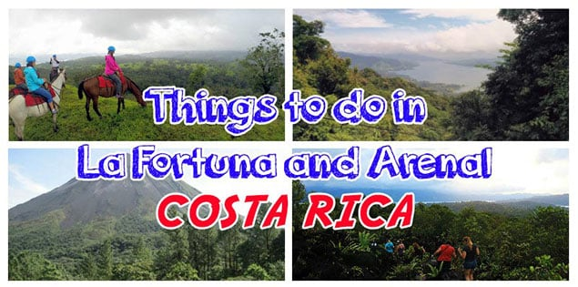 Top things to do in La Fortuna and Arenal area, Costa Rica