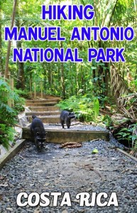 hiking at manuel antonio national park - our guide to the hiking trails in the park