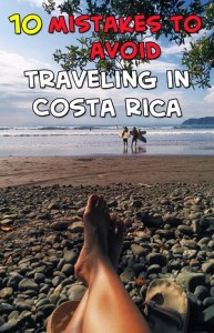 mistakes to avoid traveling in costa rica