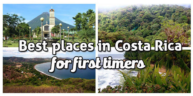 The Best places in Costa Rica for first time visitors: all of these destinations are easy to get to, are tourist friendly and have plenty to do for every visitor