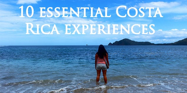 essential costa rica experiences
