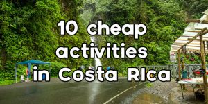 cheap things to do in Costa Rica