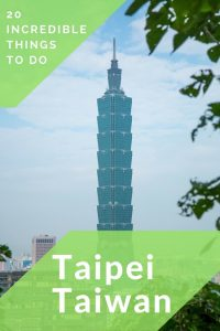 20 things to do in Taipei, Taiwan