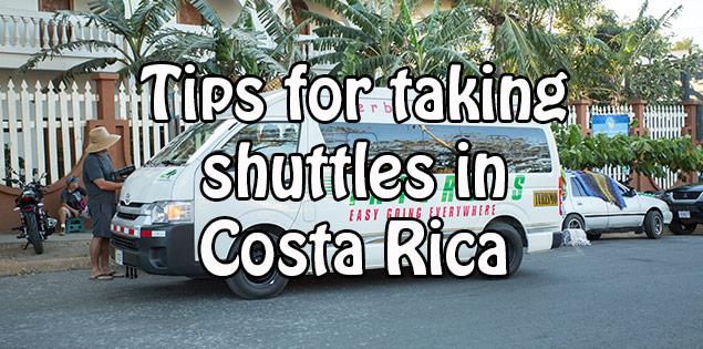 tips for taking shuttles in costa rica