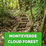 Monteverde cloud forest reserve hiking tips