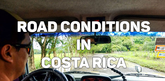 road conditions in costa rica featured