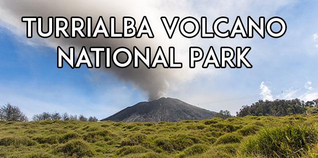 turrialba volcano national park featured