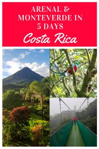 arenal and monteverde itinerary