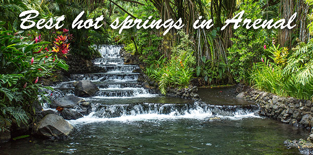 best hot springs in Arenal featured