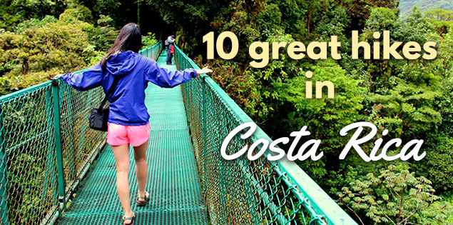 Hiking Costa Rica - 10 great hikes in Costa Rica featured