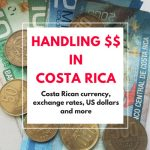 How to handle money in Costa Rica
