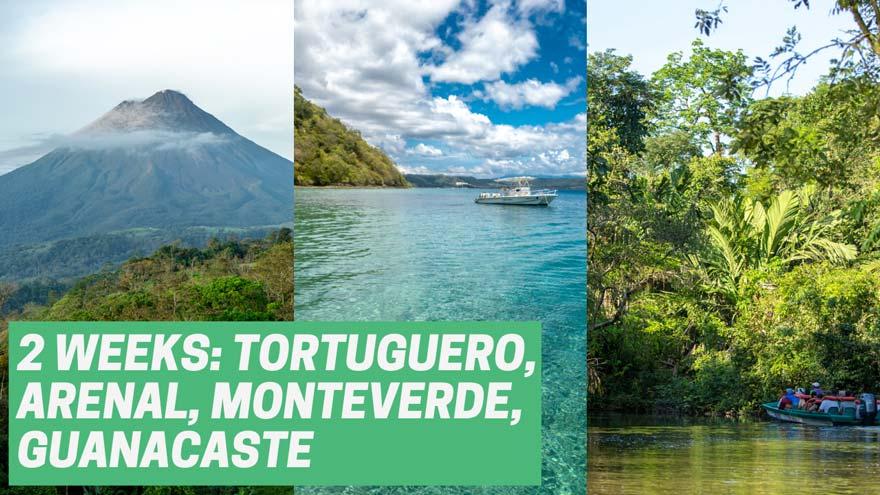 2 weeks in Costa Rica