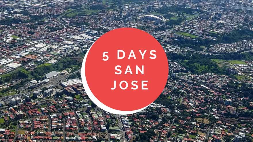 5 days San Jose, Costa Rica