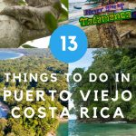 things to do in puerto viejo de talamanca costa rica