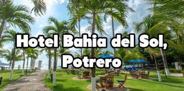 Hotel Bahia del Sol Potrero featured