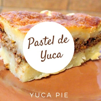 Pastel de Yuca (Costa Rican yuca pie)