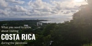 visiting Costa Rica during pandemic featured