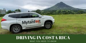 tips for driving in costa rica featured